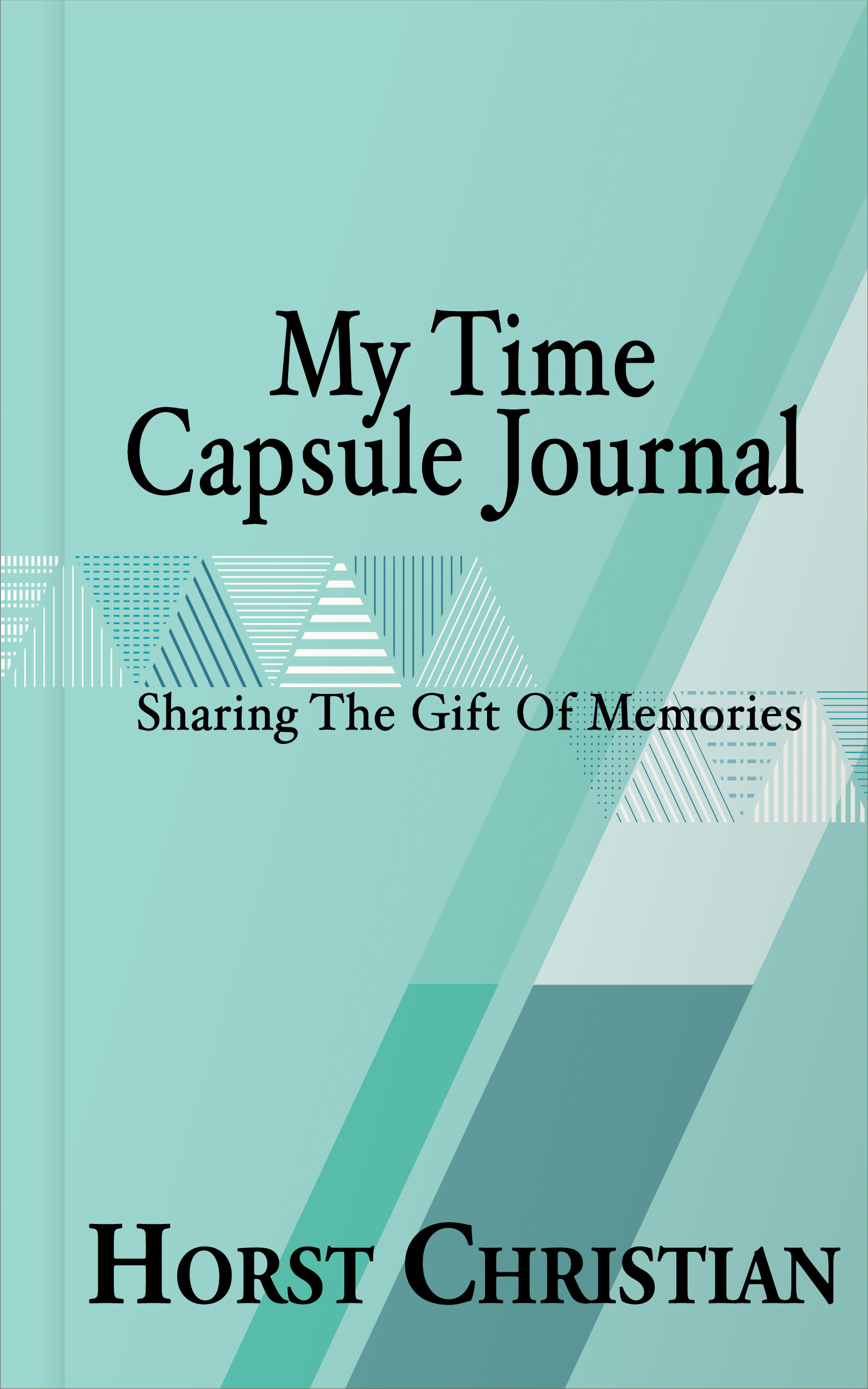 My Time Capsule Journal