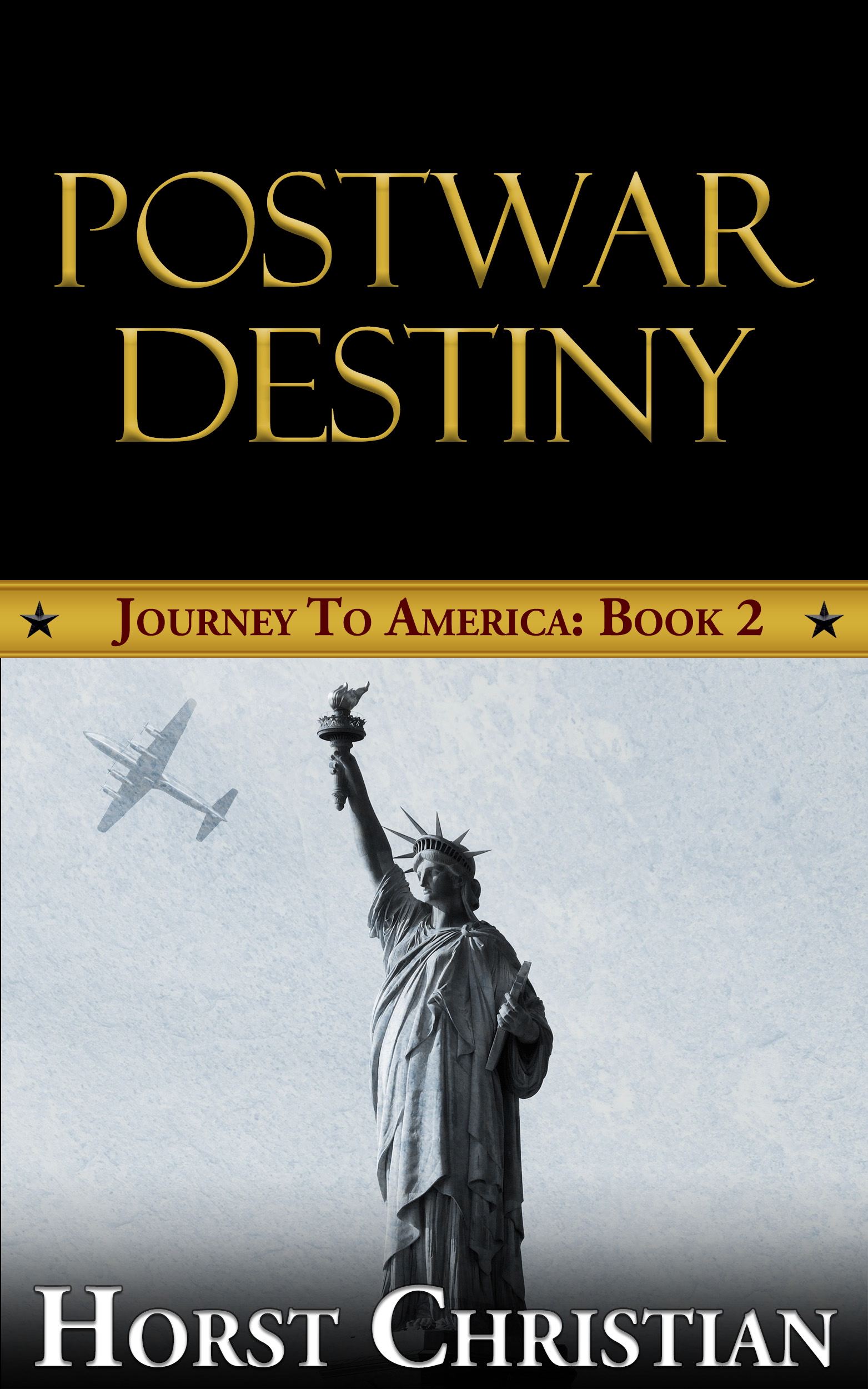 Postwar Destiny